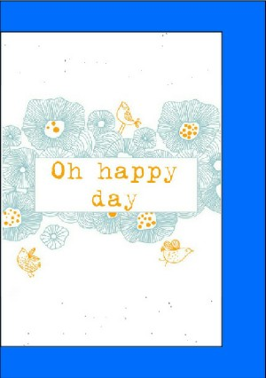 Cards - Oh Happy Day